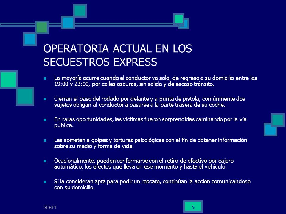 OPERATORIA ACTUAL EN LOS SECUESTROS EXPRESS