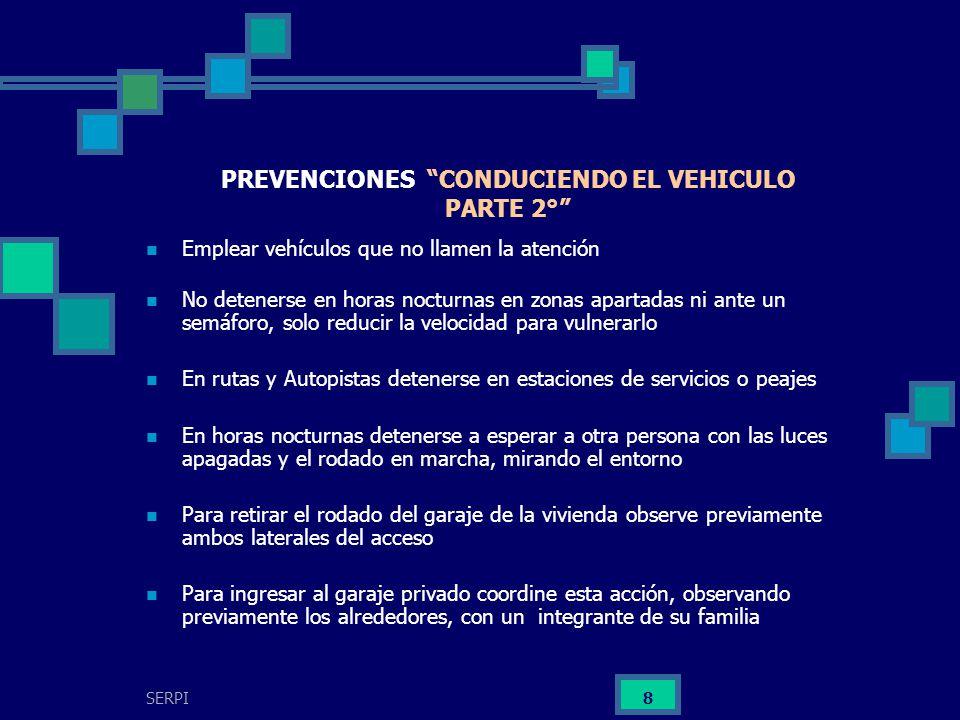 PREVENCIONES CONDUCIENDO EL VEHICULO PARTE 2°