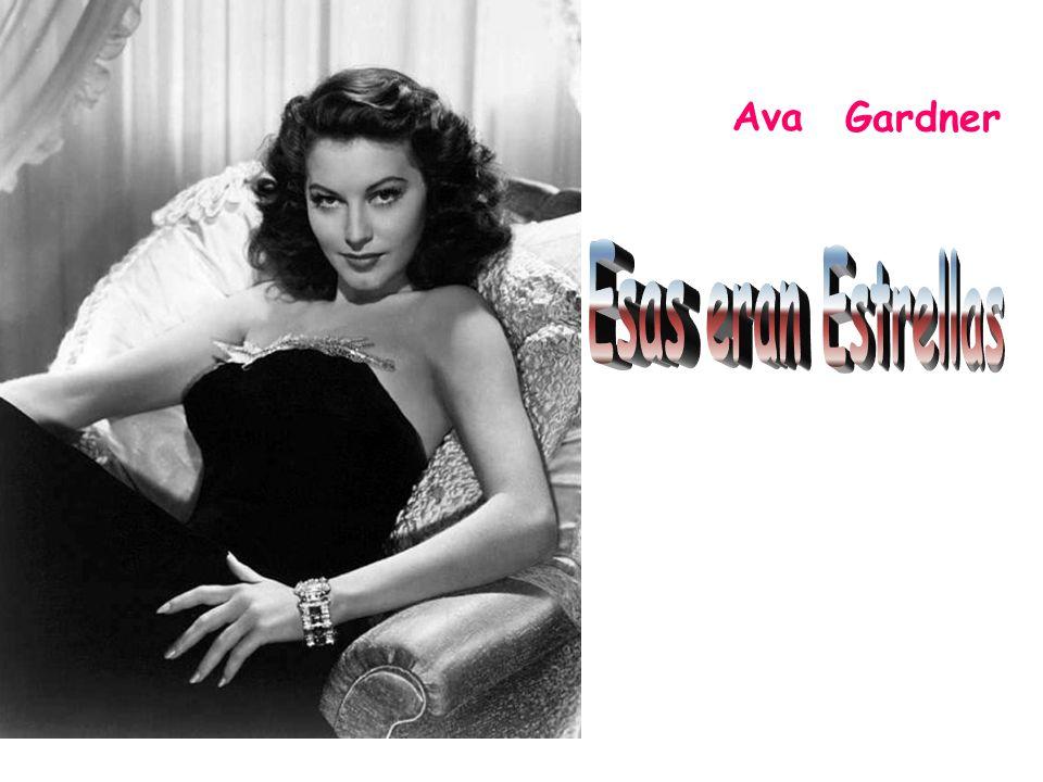 Ava Gardner Esas eran Estrellas