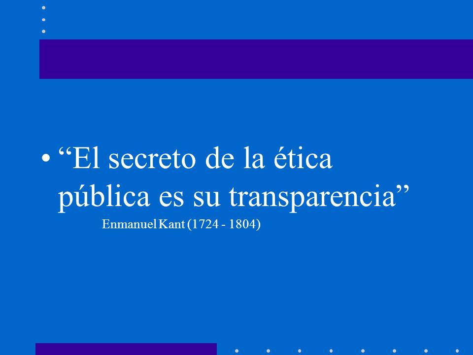 El secreto de la ética pública es su transparencia