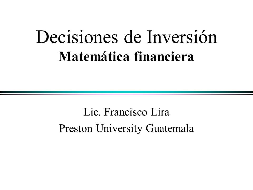 Decisiones de Inversión Matemática financiera