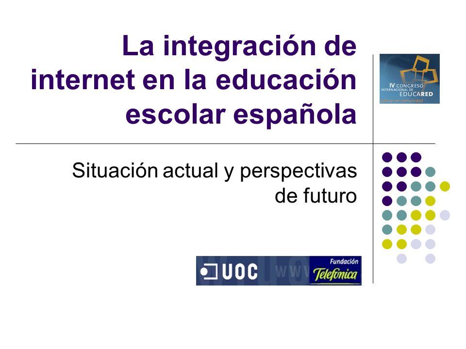 La integración de internet en la educación escolar española