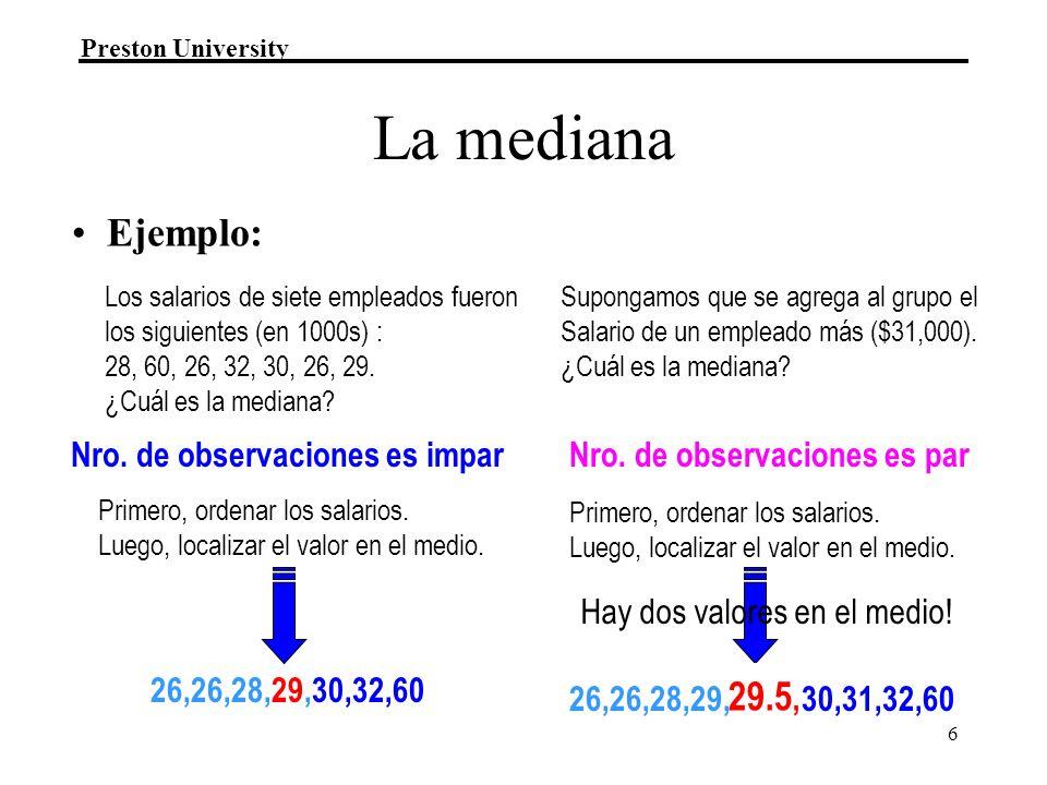 La mediana Ejemplo: 29.5, Nro. de observaciones es impar