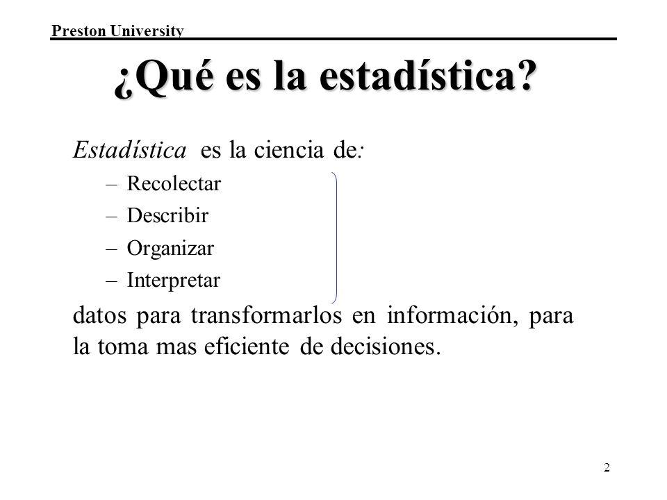 ¿Qué es la estadística Datos Estadística es la ciencia de: