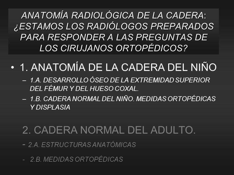 1. ANATOMÍA DE LA CADERA DEL NIÑO