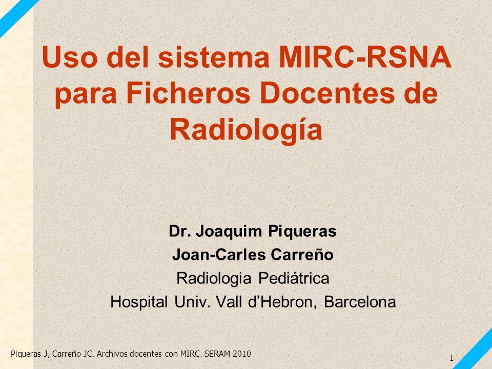 Uso del sistema MIRC-RSNA para Ficheros Docentes de Radiología