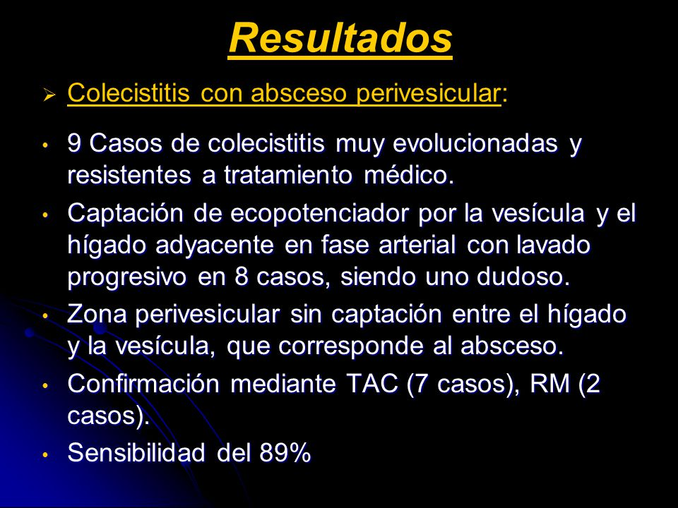 Resultados Colecistitis con absceso perivesicular: