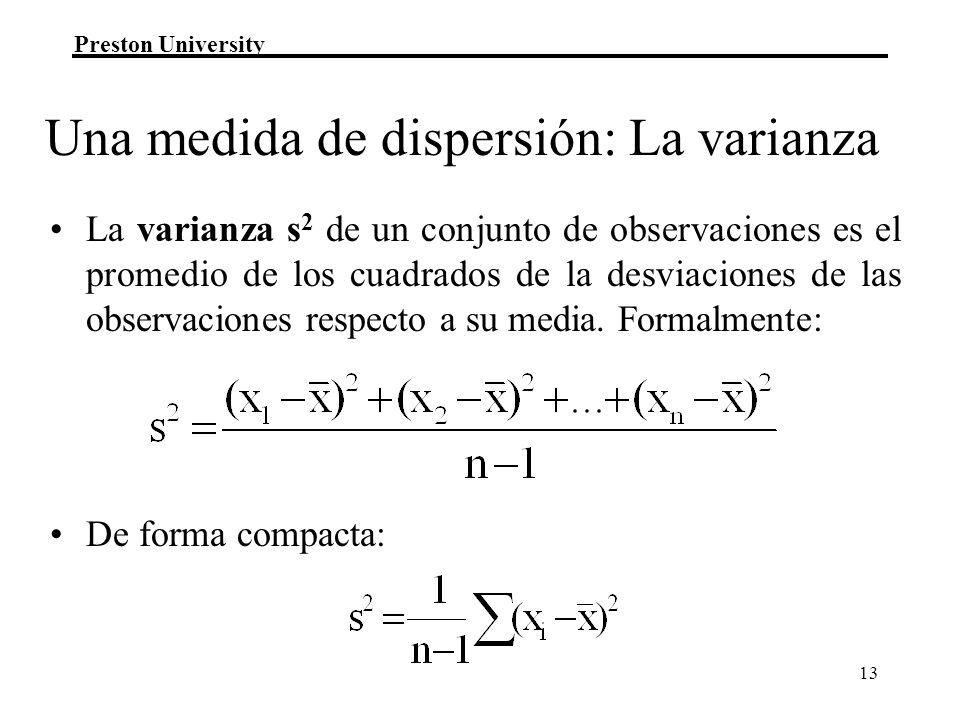 Una medida de dispersión: La varianza