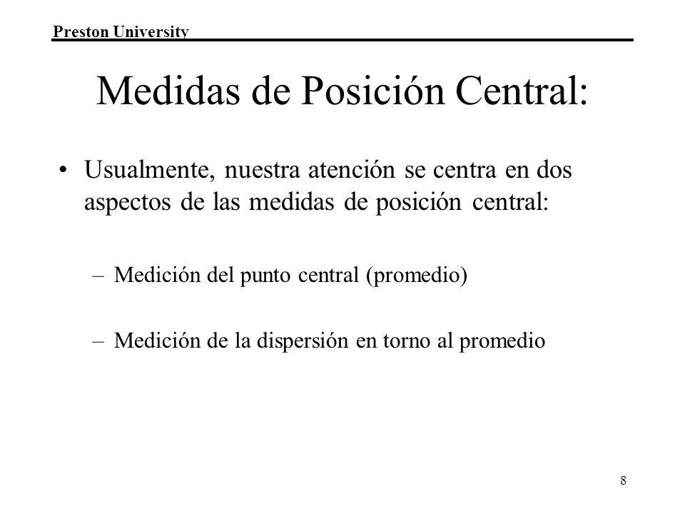 Medidas de Posición Central: