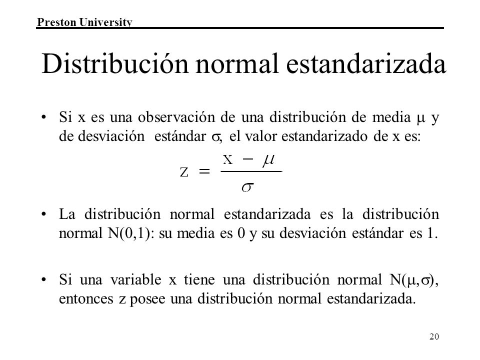 Distribución normal estandarizada
