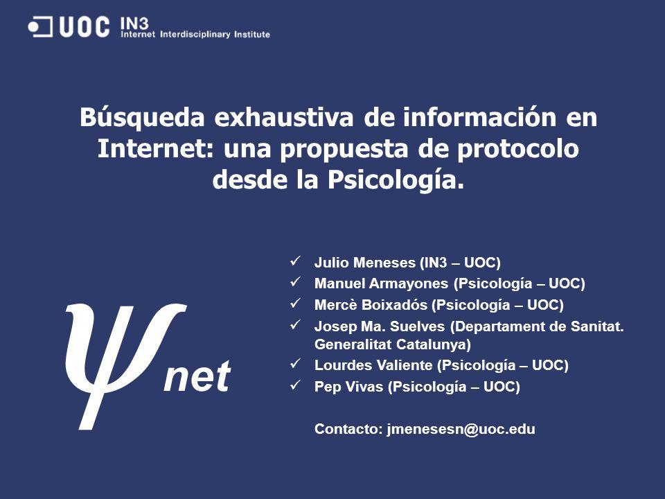 Búsqueda exhaustiva de información en Internet: una propuesta de protocolo desde la Psicología.