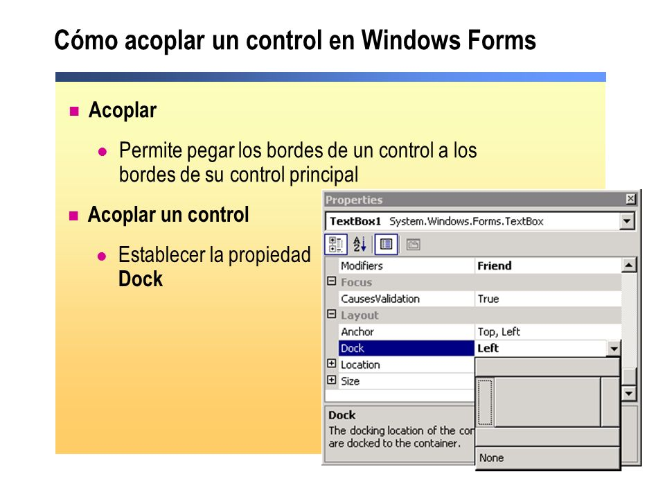 Cómo acoplar un control en Windows Forms