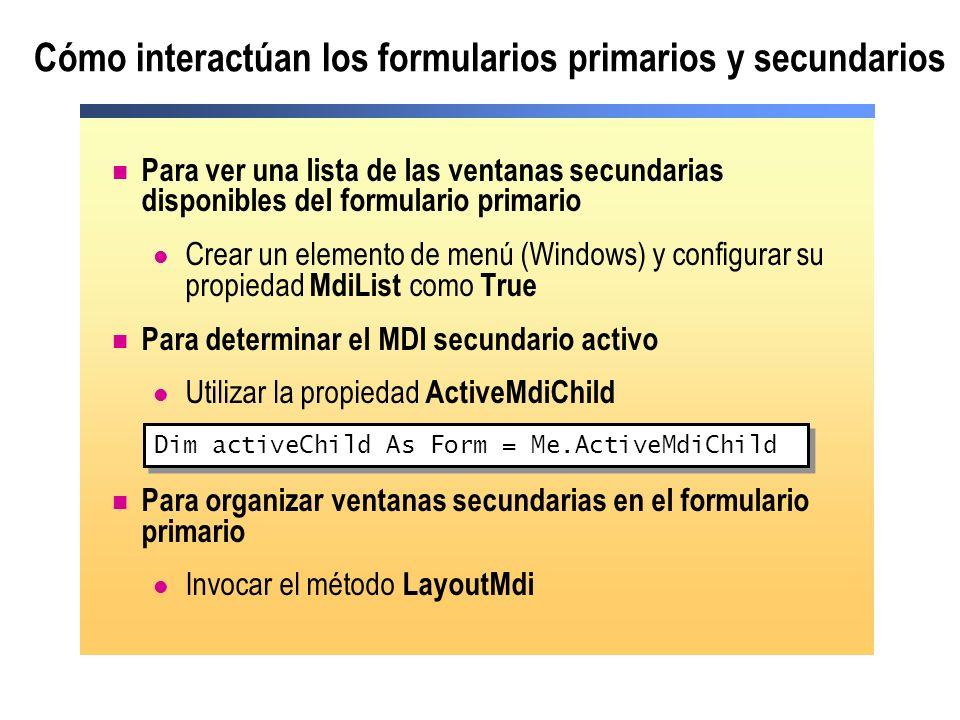 Cómo interactúan los formularios primarios y secundarios
