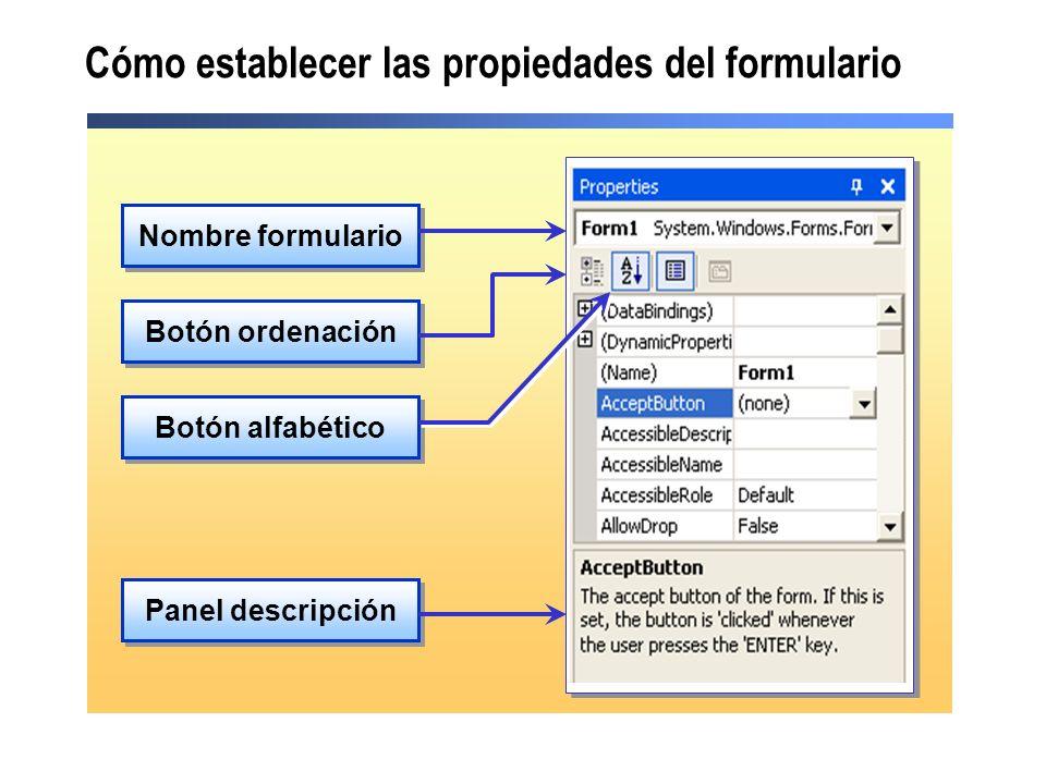 Cómo establecer las propiedades del formulario