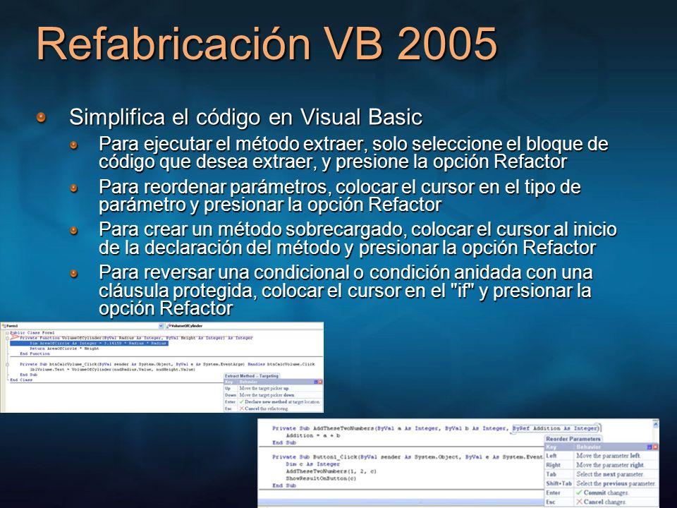 Refabricación VB 2005 Simplifica el código en Visual Basic