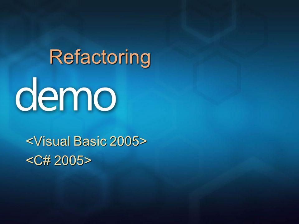 <Visual Basic 2005> <C# 2005>