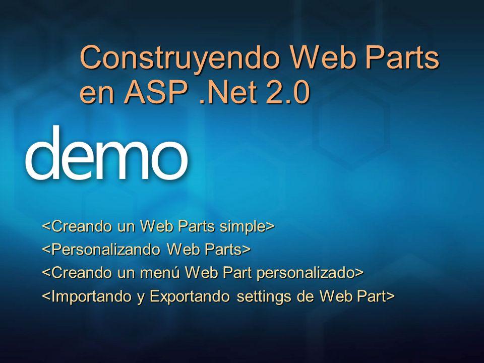Construyendo Web Parts en ASP .Net 2.0