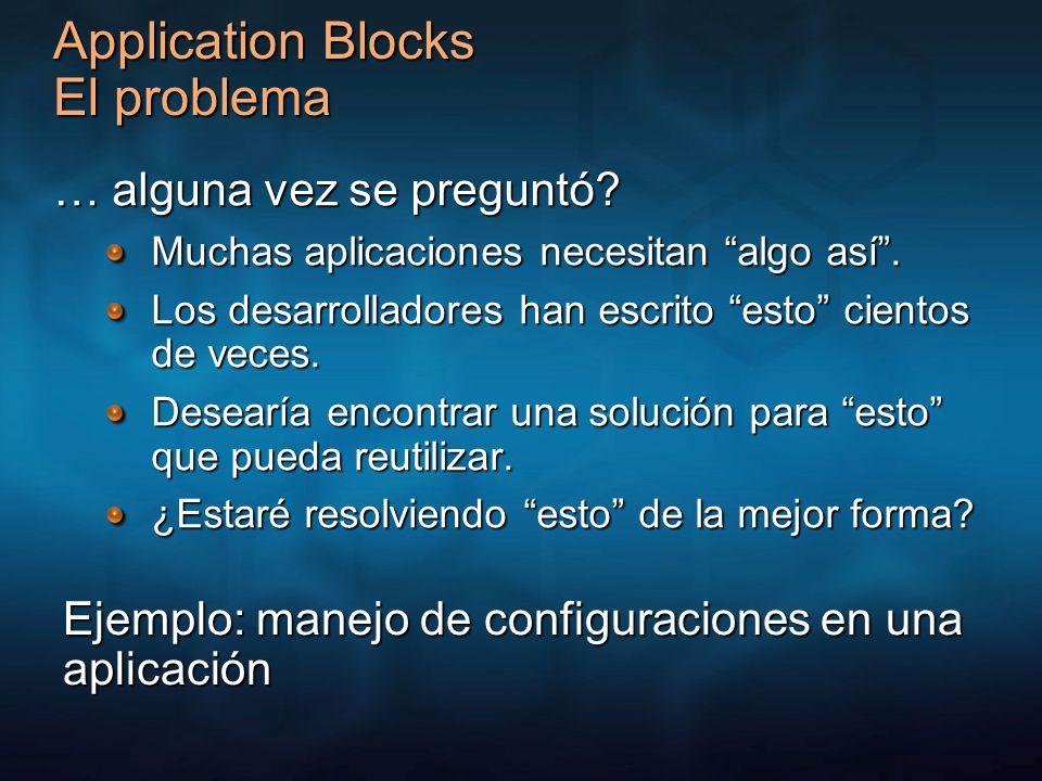 Application Blocks El problema