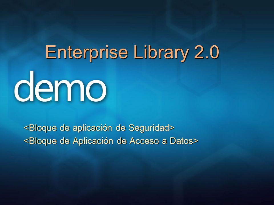 Enterprise Library 2.0 <Bloque de aplicación de Seguridad>
