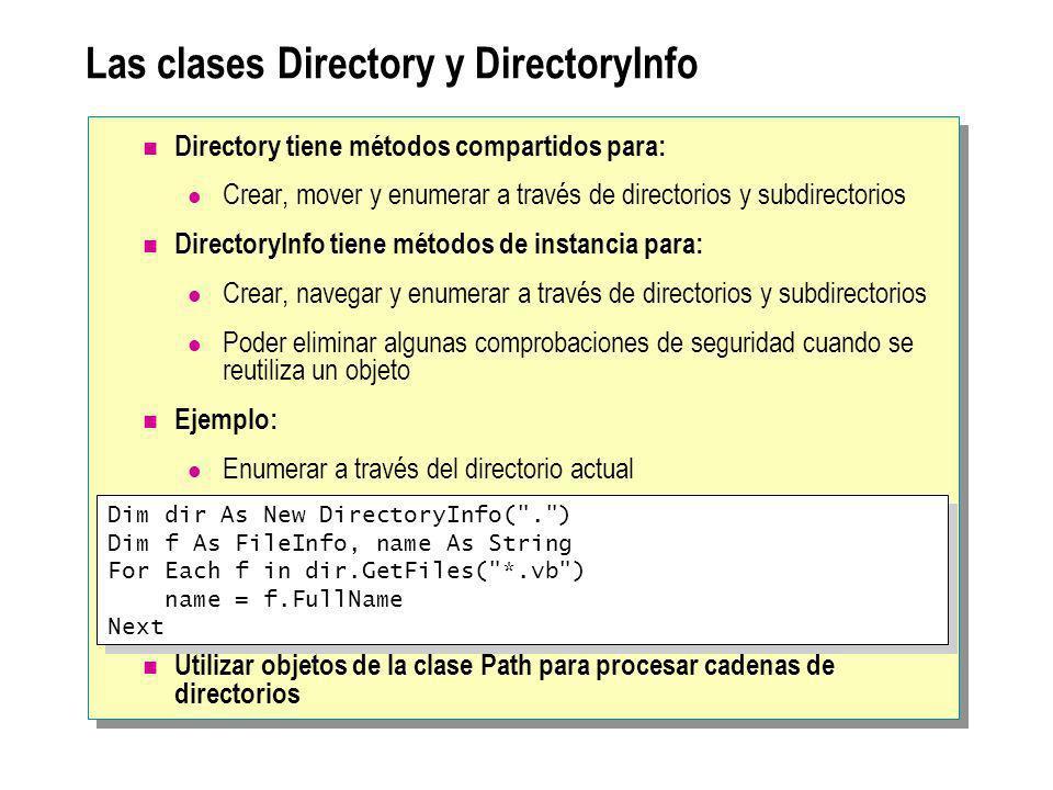 Las clases Directory y DirectoryInfo