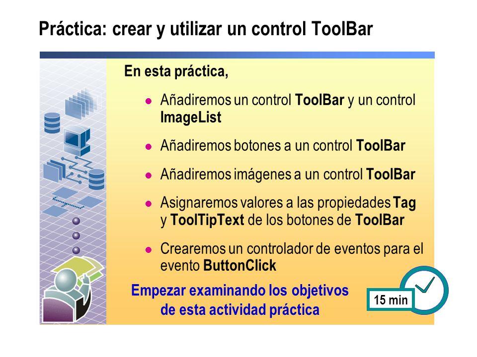Práctica: crear y utilizar un control ToolBar