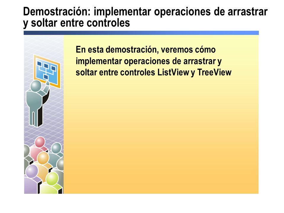 Demostración: implementar operaciones de arrastrar y soltar entre controles