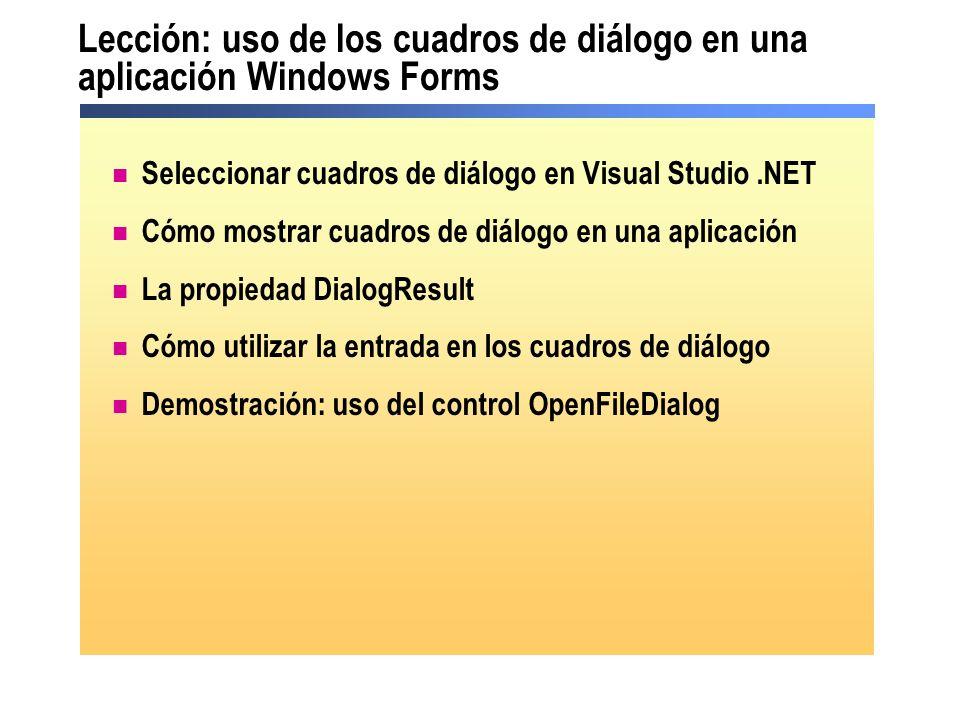 Lección: uso de los cuadros de diálogo en una aplicación Windows Forms