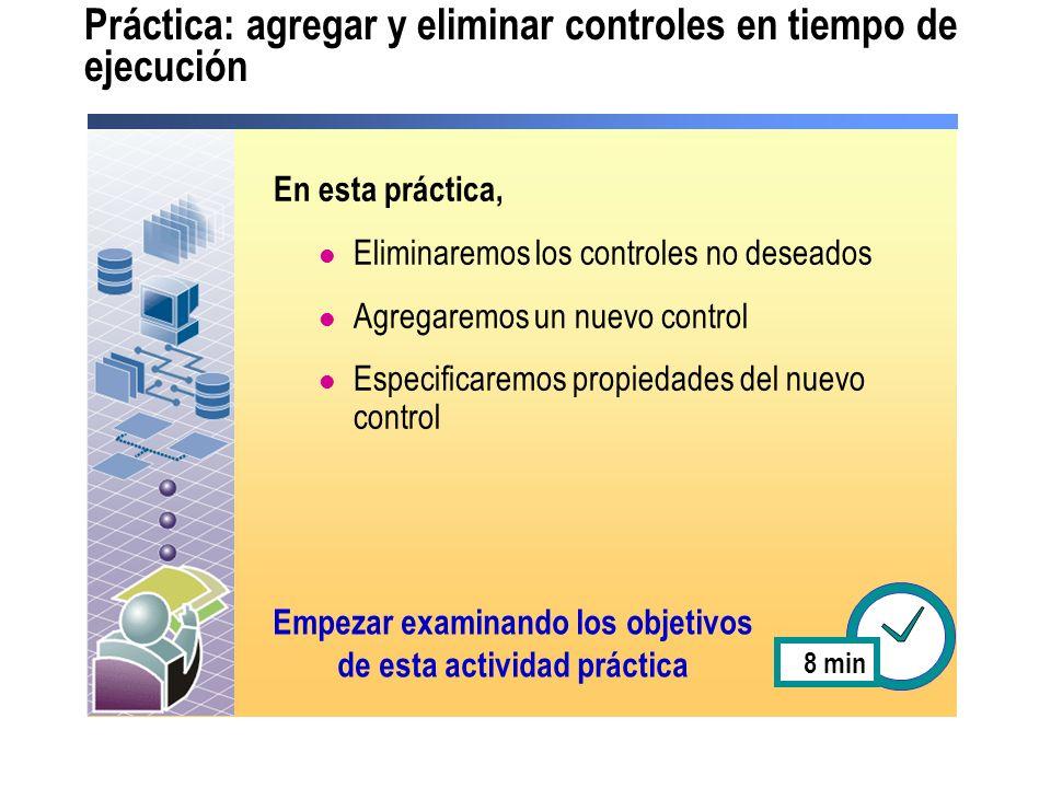 Práctica: agregar y eliminar controles en tiempo de ejecución