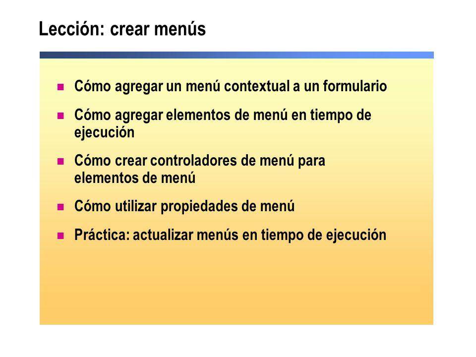 Lección: crear menús Cómo agregar un menú contextual a un formulario