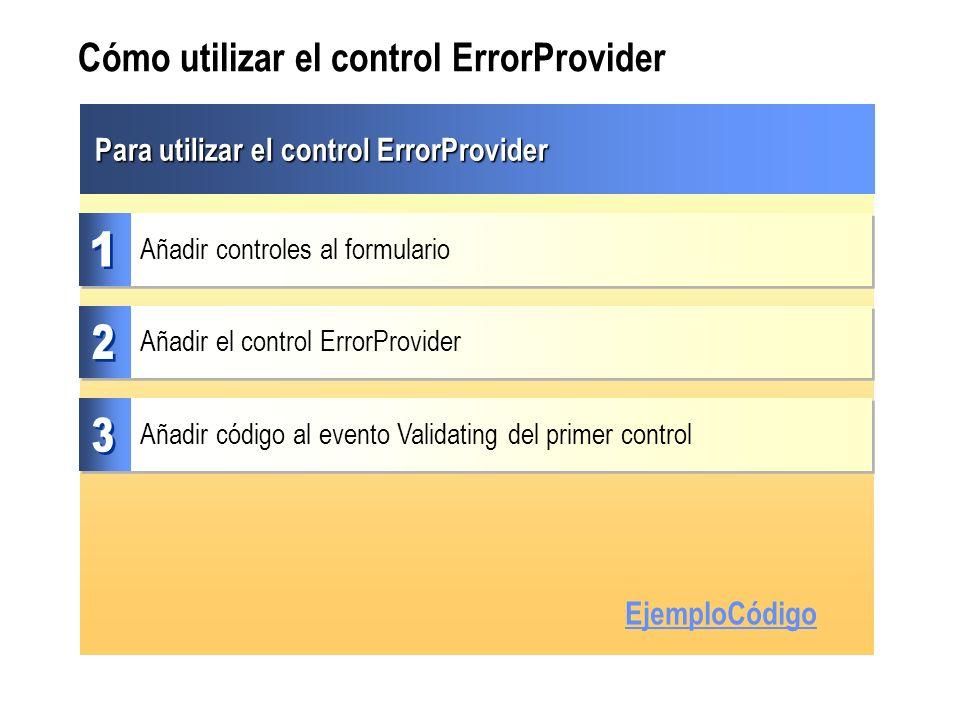 Cómo utilizar el control ErrorProvider