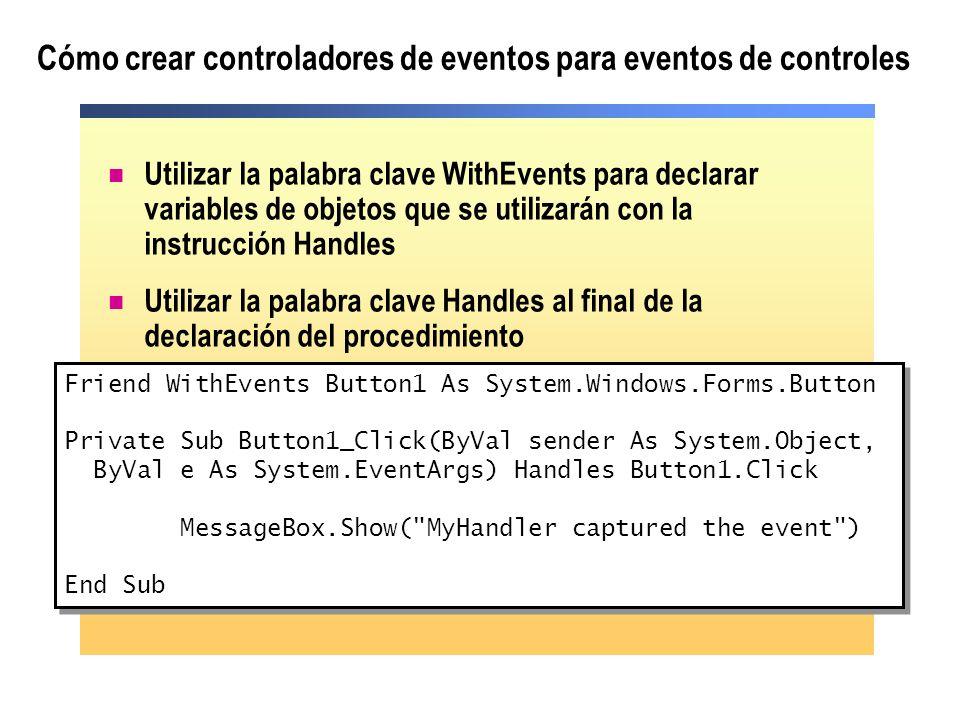 Cómo crear controladores de eventos para eventos de controles