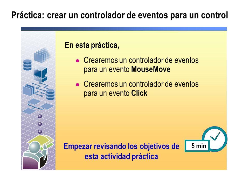 Práctica: crear un controlador de eventos para un control