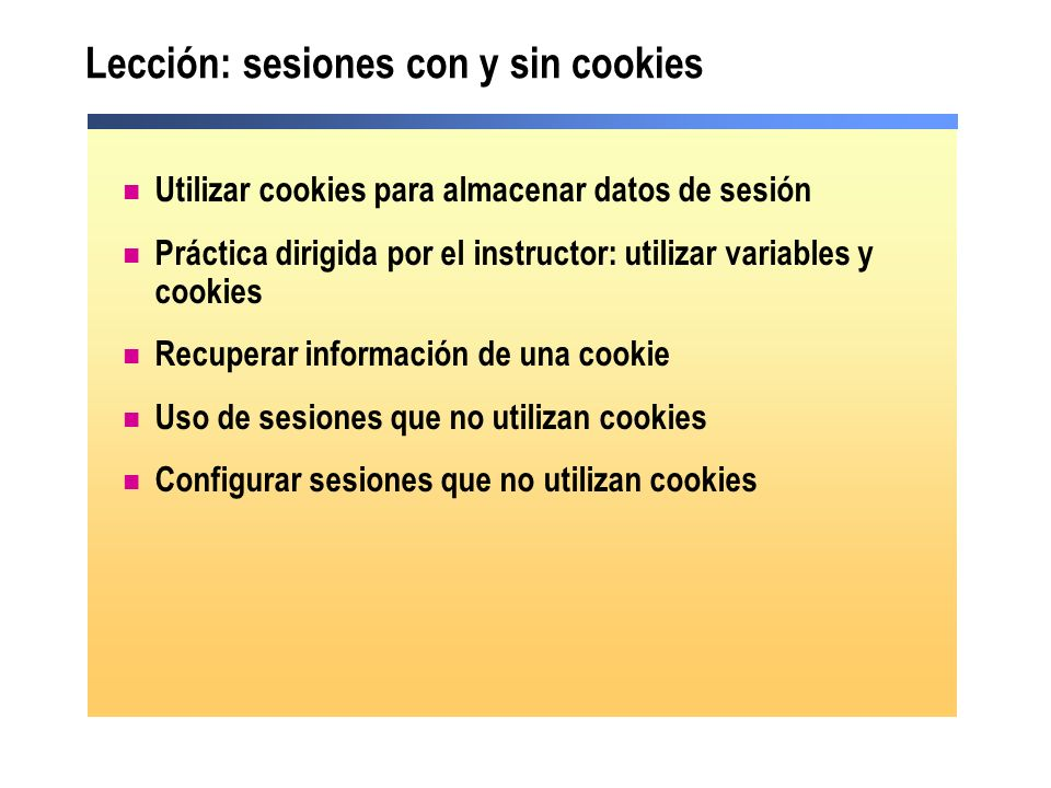 Lección: sesiones con y sin cookies