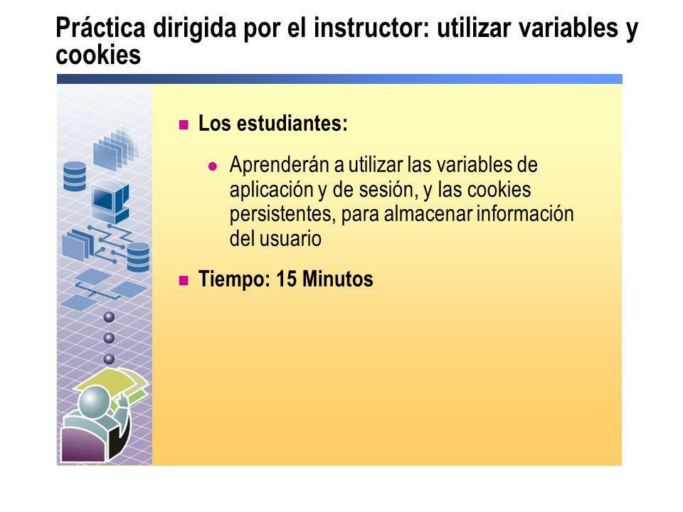 Práctica dirigida por el instructor: utilizar variables y cookies