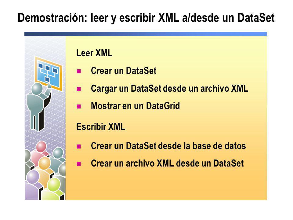 Demostración: leer y escribir XML a/desde un DataSet