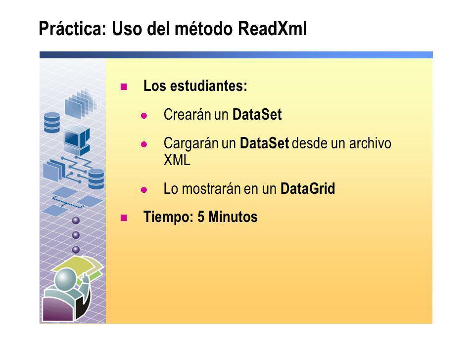 Práctica: Uso del método ReadXml