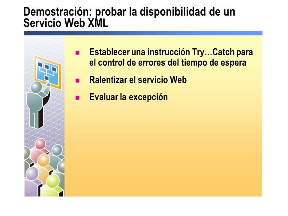 Demostración: probar la disponibilidad de un Servicio Web XML