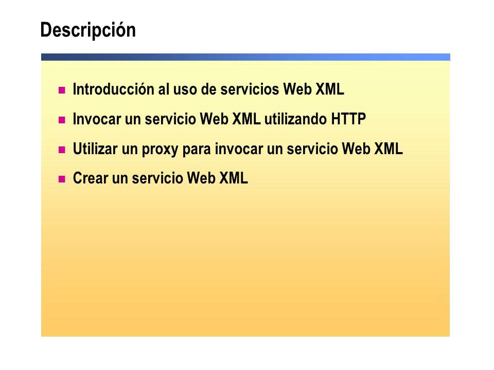 Descripción Introducción al uso de servicios Web XML