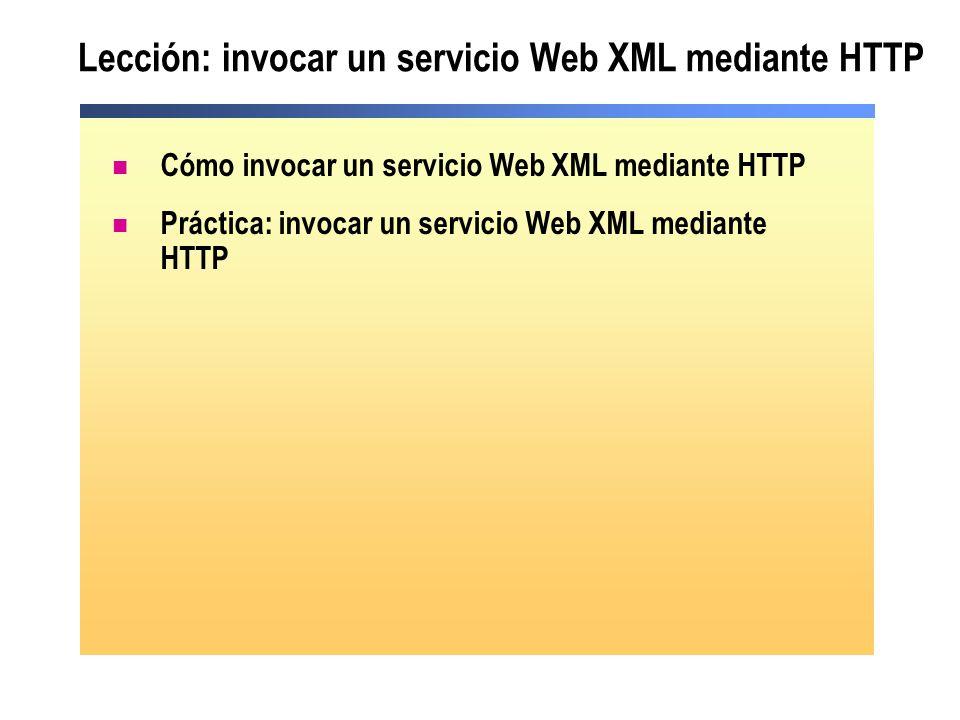 Lección: invocar un servicio Web XML mediante HTTP