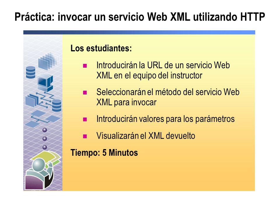 Práctica: invocar un servicio Web XML utilizando HTTP