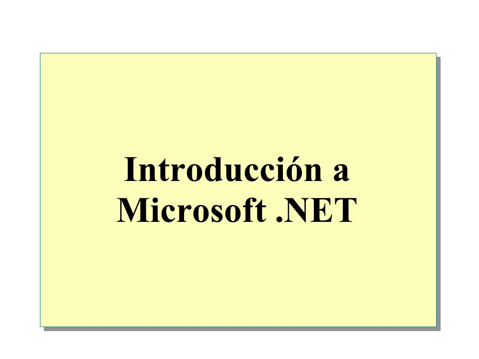 Introducción a Microsoft .NET