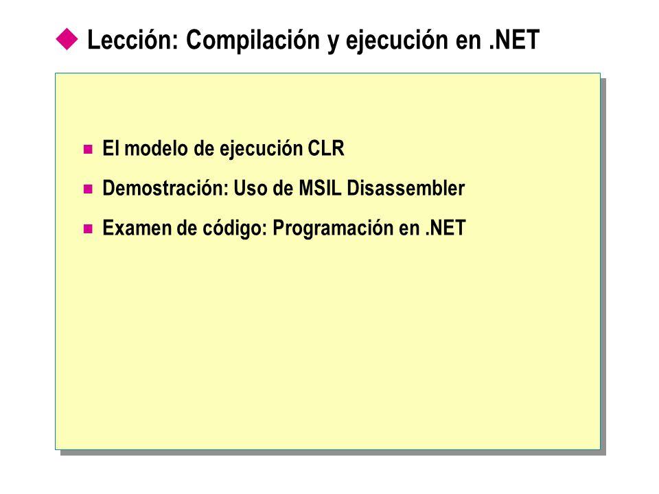 Lección: Compilación y ejecución en .NET