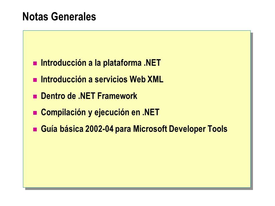 Notas Generales Introducción a la plataforma .NET
