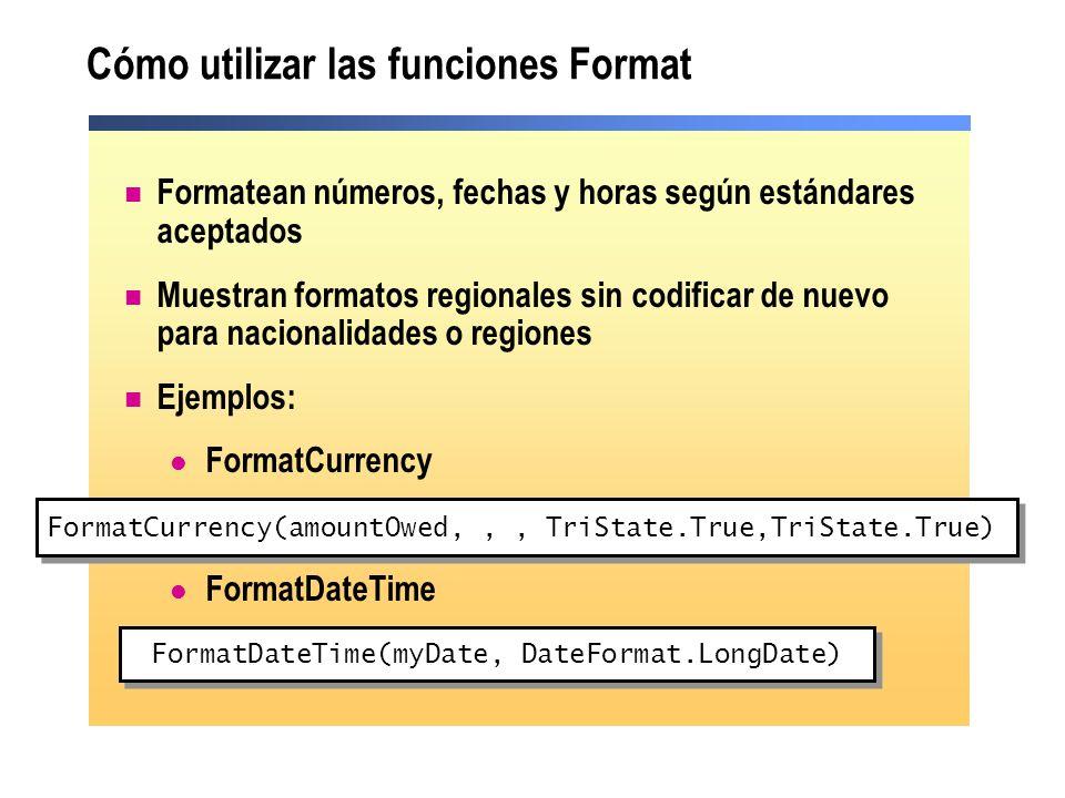 Cómo utilizar las funciones Format