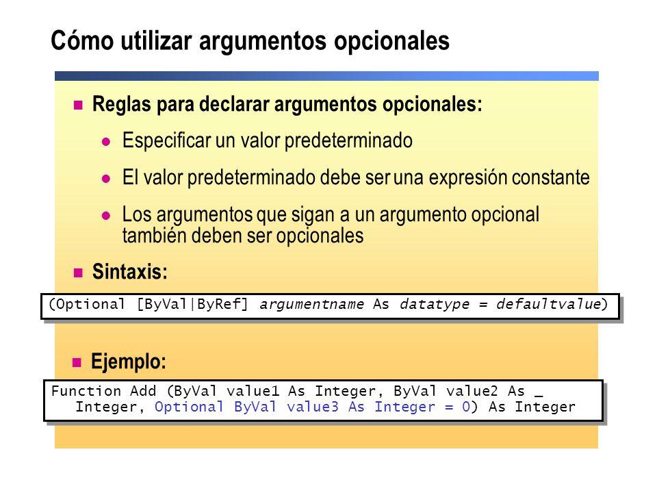 Cómo utilizar argumentos opcionales