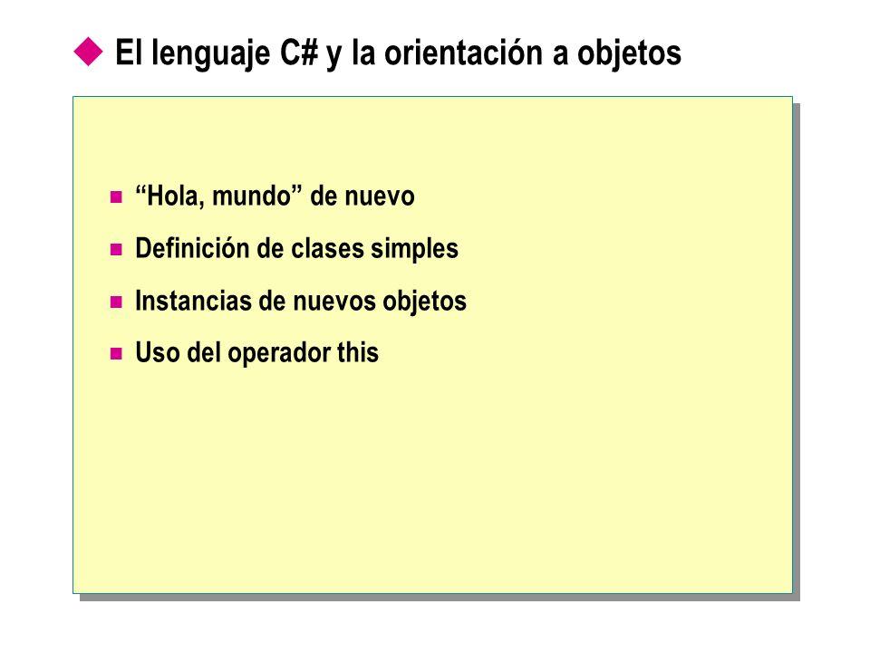 El lenguaje C# y la orientación a objetos