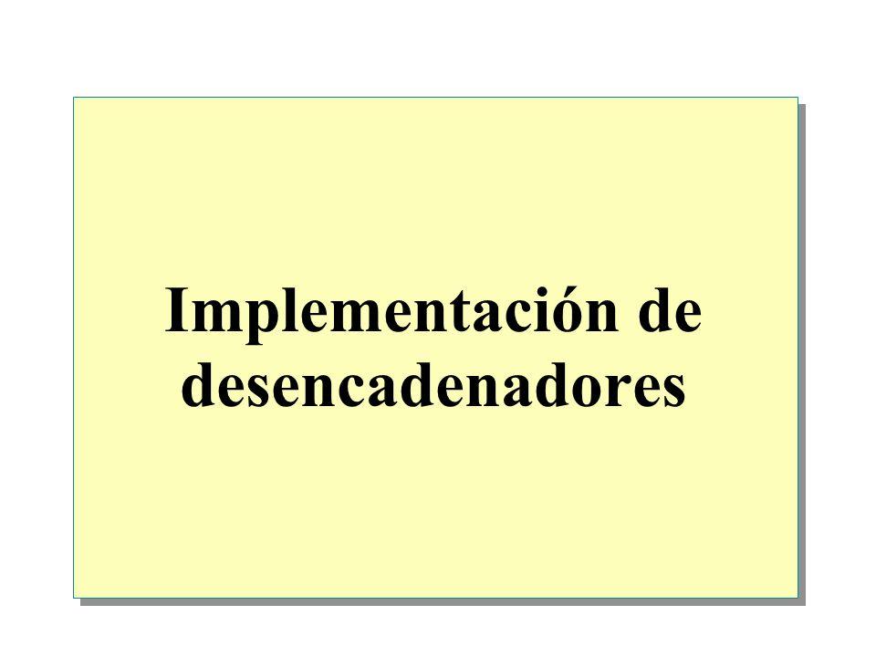 Implementación de desencadenadores