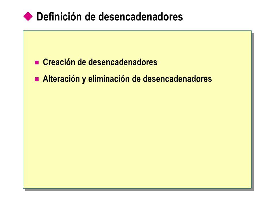 Definición de desencadenadores
