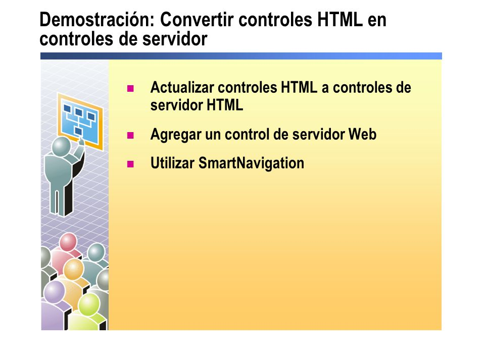Demostración: Convertir controles HTML en controles de servidor