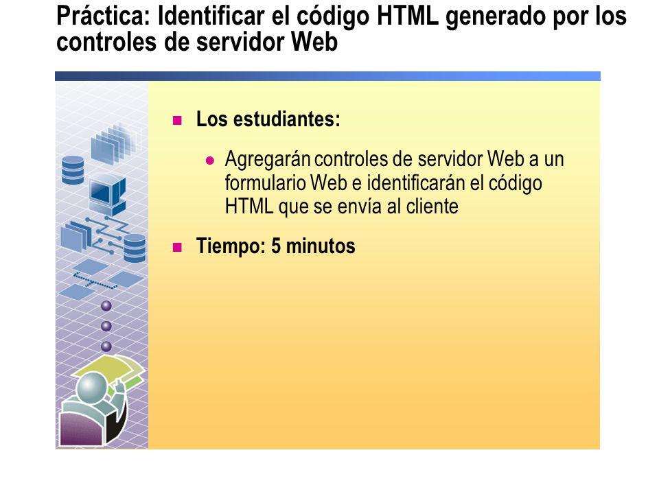 Práctica: Identificar el código HTML generado por los controles de servidor Web